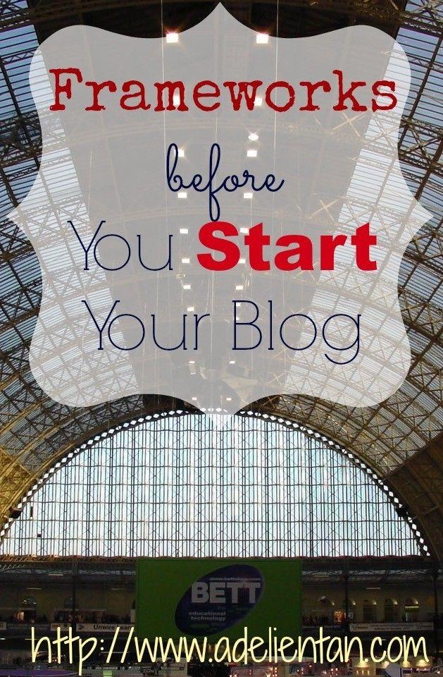 Frameworks before You Start Your Blog