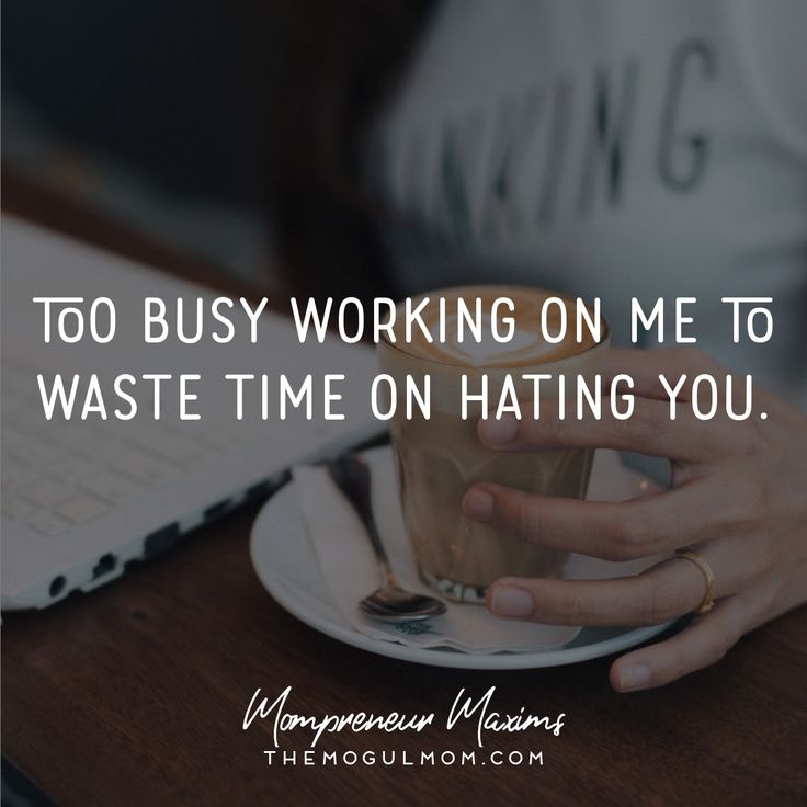 Inspiring quotes on life and business for Mompreneurs | The Mogul Mom | WAHM quote | Marketing quote | Business quote | hater | ignore | toxic people