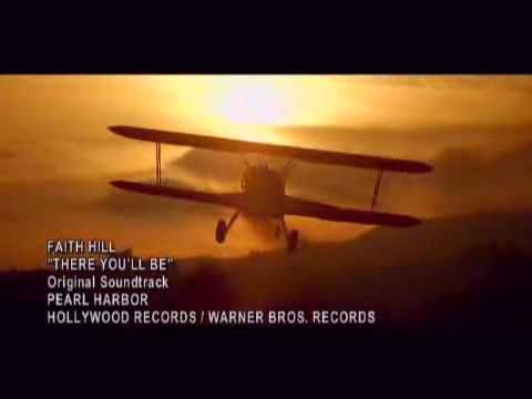 Pearl Harbor , Loved the movie and the music video , Faith Hill...