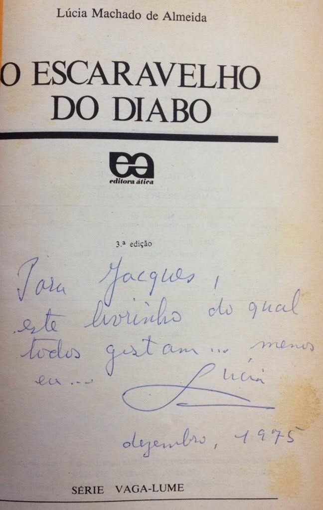 Em face da notícia recente de que deve estrear em breve um filme adaptado de O Escaravelho do Diabo, de Lúcia Machado de Almeida, sinto-me impulsionado a compartilhar duas aquisições. Eu costumo de…