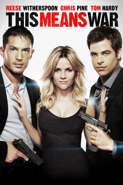 This Means War - movie about deadly CIA operatives who are best friends until they fall for the same woman.