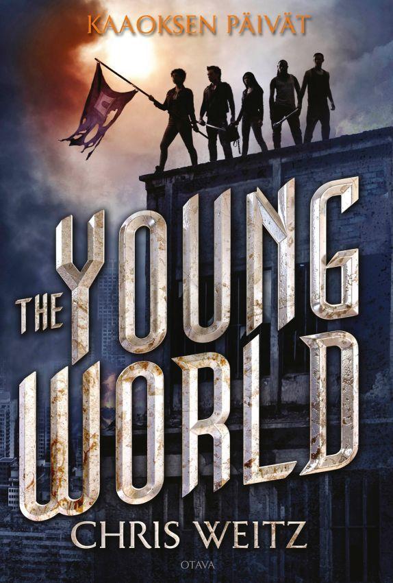 Kaaoksen päivät (The Young World, #1) - Chris Weitz :: Julkaistu 12.6.2017 #scifi #dystopia #nuoret