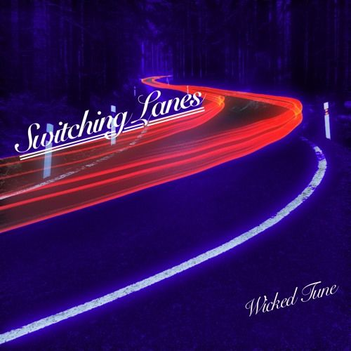 Switching Lanes by Wicked Tune https://soundcloud.com/wickedtunemusic/switching-lanes