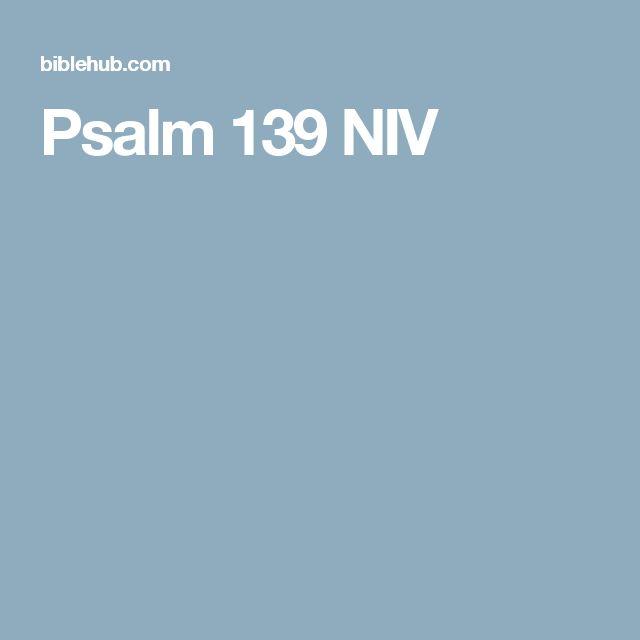 Psalm 139 NIV