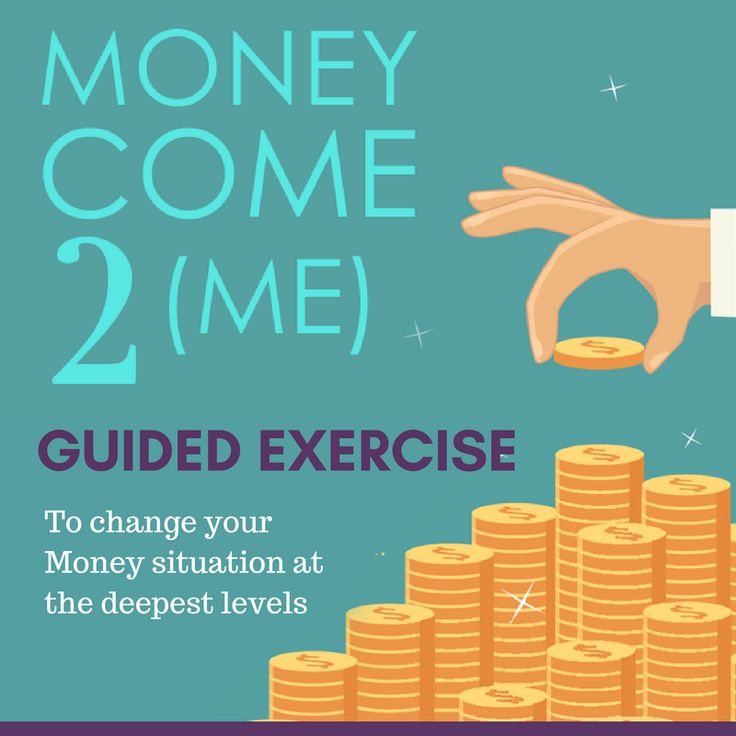 Money Come 2 (ME)  Guided Exercise