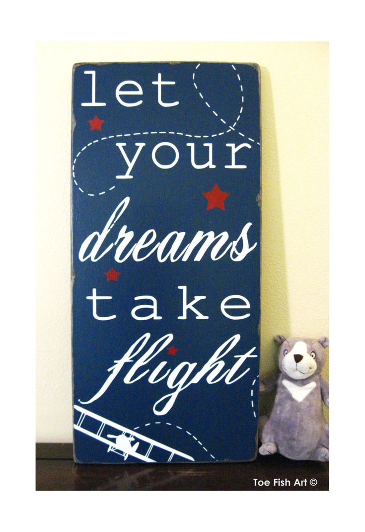 Let Your Dreams Take Flight - Inspirational Quote - Typography Word Art Wood Sign- Beautiful Nursery or Playroom Sign.