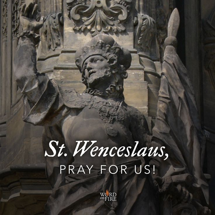 St. Wenceslaus, martyr and king, pray for us!  #Catholic #saintoftheday #prayforus #pray #StWenceslaus #Martyr