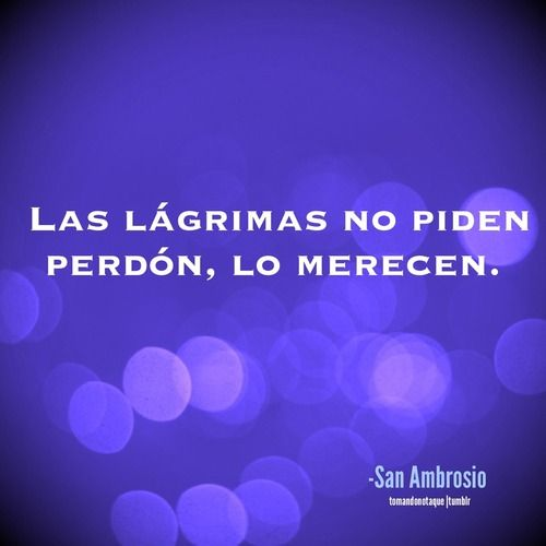 Frases • #Frases de perdon -San Ambrosio #citas #quotes