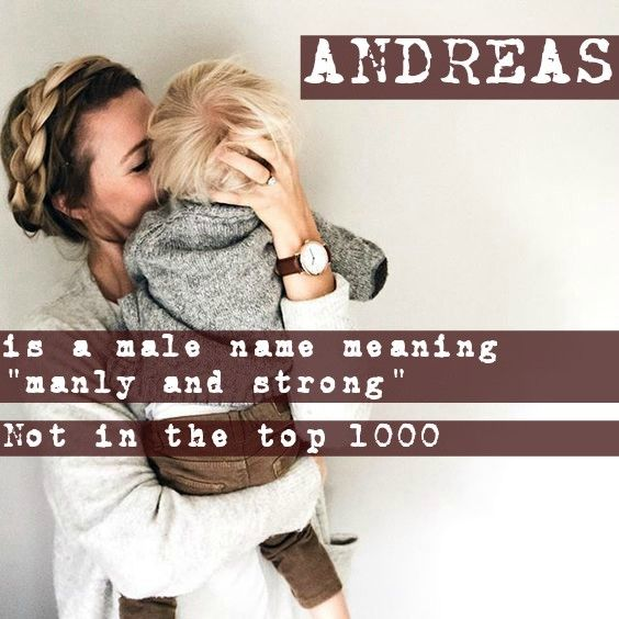 """ANDREAS: is the Greek variation of the name Andrew meaning """"manly,masculine and brave"""". It is pronounced """"an-DRE-as"""". Andreas Vesalius was a Belgian anatomist. Andreas was last given to 205 boys in 2008 (USA). It would be a great way to honour someone named Andrew."""