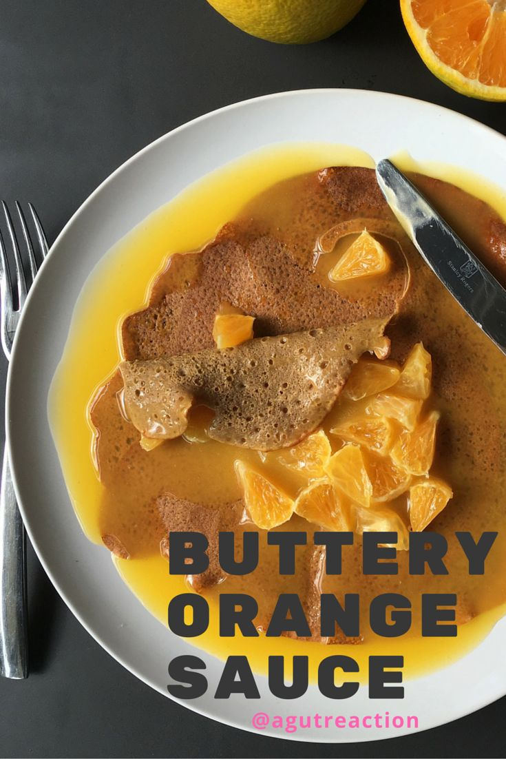 Buttery Orange Sauce recipe, a perfect natural sweetener for crepes and pancakes, it's dairy free, sugar free and gluten free
