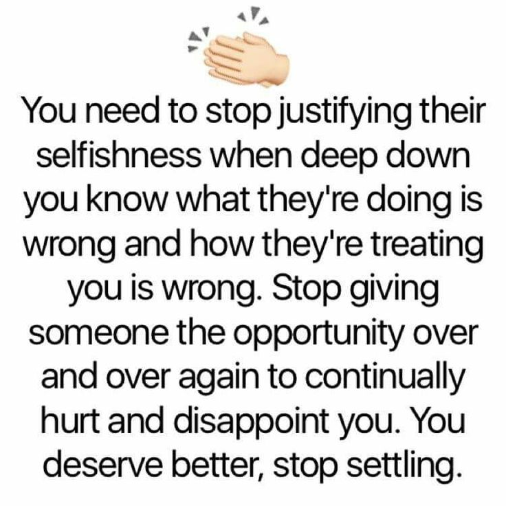 "Don't allow the person you are with to think ONLY of THEMSELVES.  Chronic Selfishness"" is a telling point in a Narcissist.  Their actions will never match their words.  Stop trying to please THEM.  They should be trying to please YOU equally.  If a Narcissist, they surely are not."