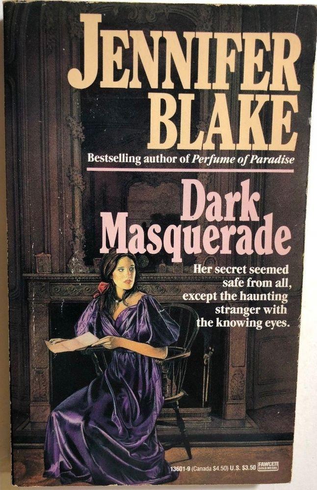 DARK MASQUERADE by Jennifer Blake (1989) Fawcett/Ballantine gothic pb