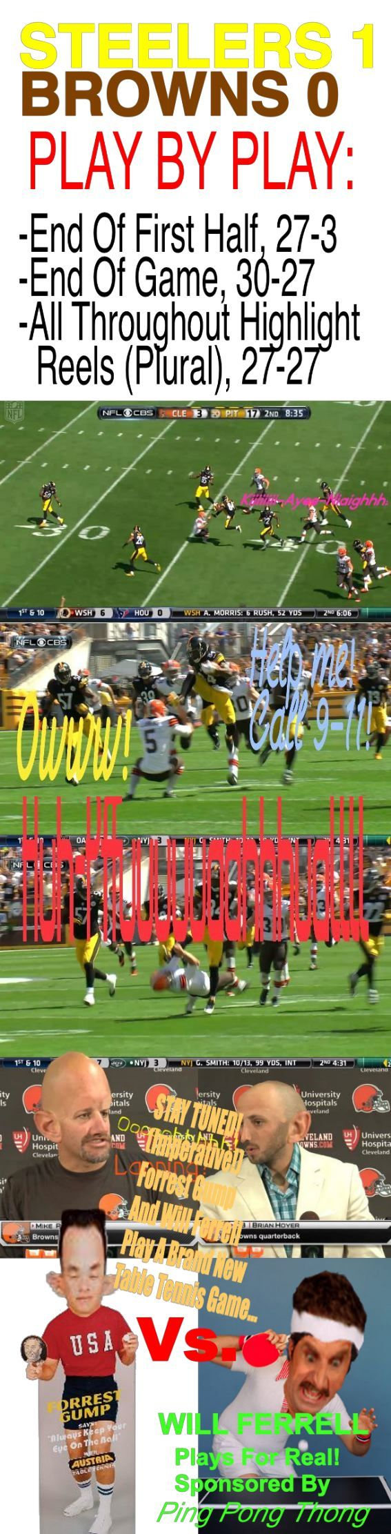 Antonio Brown did a Flying Karate Kick on a Punt Return in Game 1 of Regular Season to see Spencer Lanning at Heinz Field.  Get it?  Landing.  Spencer´s Lanning...