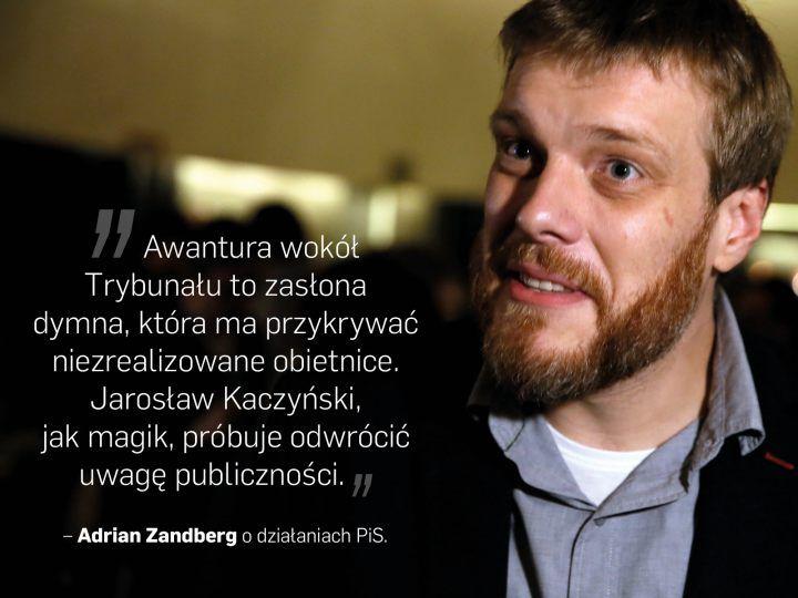 Cytaty tygodnia polityka Adrian Zandberg