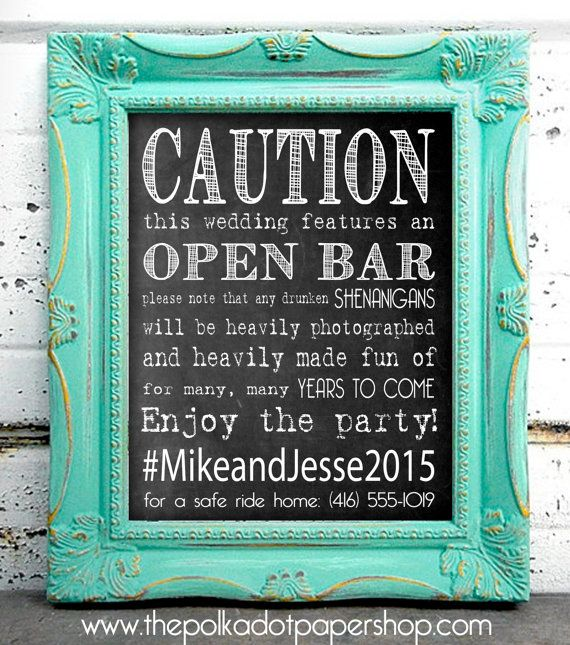 Caution: Open Bar! Funny DIY Wedding/Party Sign, Hashtag Sign, Chalkboard Print, No Drinking and Driving on Etsy, $13.96 CAD