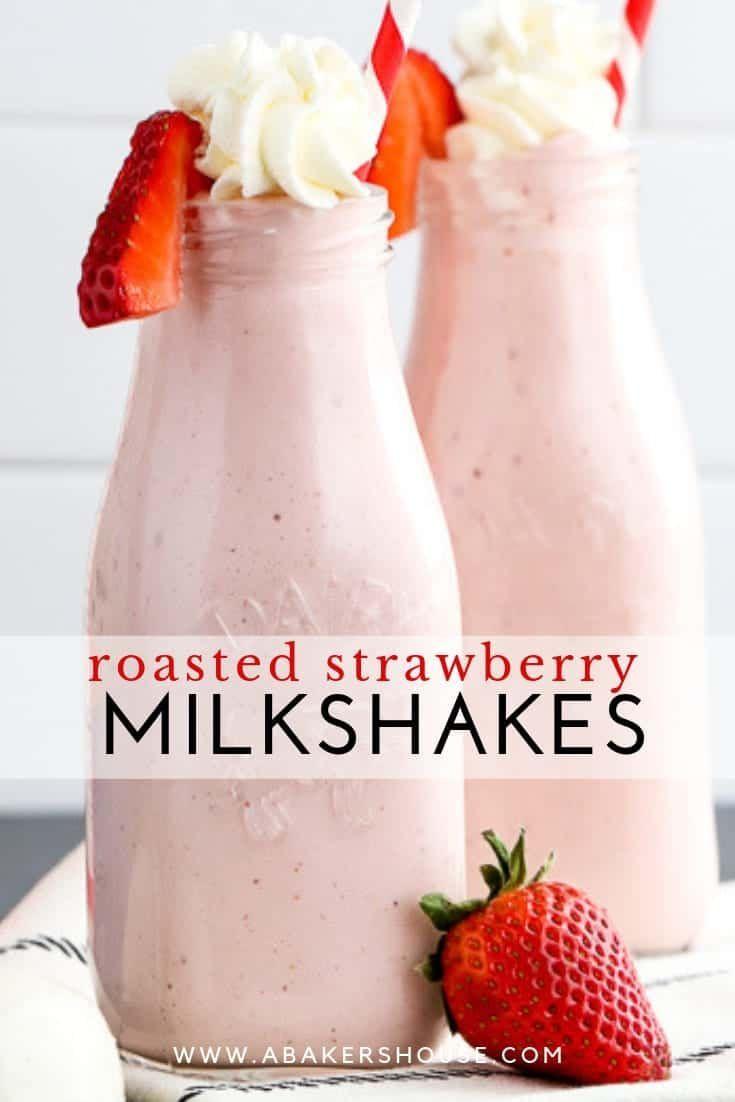 Roasted Strawberry Milkshakes Will Take Your Shakes From Ordinary To Extraordinary Craft Roasted Strawberries Strawberry Milkshake Milkshake Recipe Chocolate