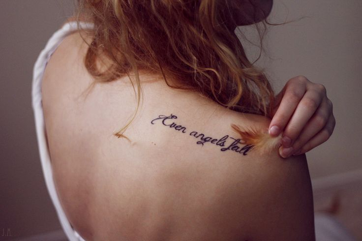 Even angels fall - shoulder tattoo. /@Candace Renee Renee Renee Renee Majeska Kisses  OMG! I really love this. I have been looking for a saying for awhile I would like to have done. I thinking on the left shoulder. This is in the top 3 for sure. dj