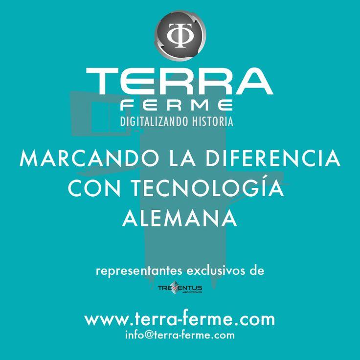 Terra Ferme Contamos con Tecnología de ultima generación. Yo soy #TerraFerme www.terra-ferme.com