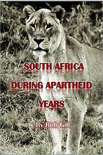 South Africa During Apartheid Years: Apartheid From Another Perspective by Rob Gill, http://www.amazon.com/dp/B00L19T03M/ref=cm_sw_r_pi_dp_2PeOtb1HVJXF6
