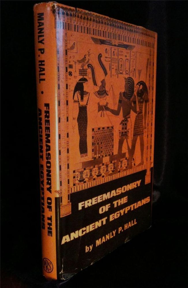 FREEMASONRY OF ANCIENT EGYPTIANS OCCULT MANLY P. HALL SECRET INITIATION MAGICK