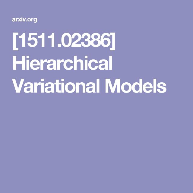 [1511.02386] Hierarchical Variational Models