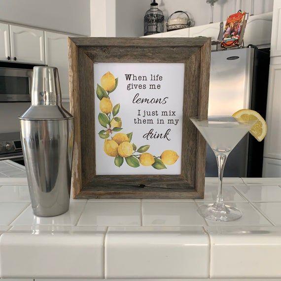 When Life Gives You Lemons 8x10 Summer Sign Printable Etsy Summer Signs Bar Wall Decor Lemonade Sign