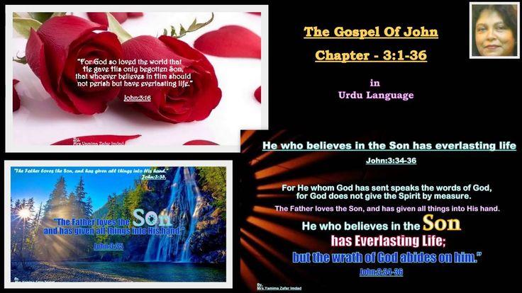 John Chapter-3:1-36.   ... Listen in Urdu language.