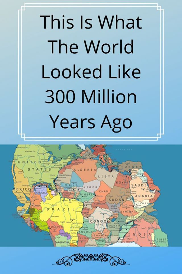 This Is What The World Looked Like 300 Million Years Ago In 2020