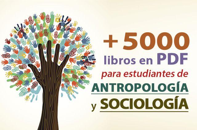 +5000 libros en PDF de Antropología y Sociología (Gratis) - Oye Juanjo!