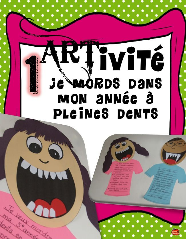 ARTivité: Je MORDS dans mon année à pleines dents // Rentrée scolaire
