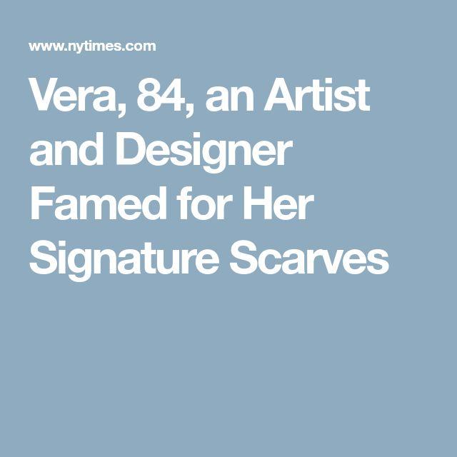 Vera, 84, an Artist and Designer Famed for Her Signature Scarves