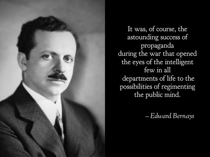 """From the """"Father of public relations"""" and chief propagandist Edward Bernays on the colonization of the public mind. You can learn as much from evil people about what's really going on as you can the good. #masscontrol #propaganda #truthwarrior #edwardbernays #youropinionhasbeengeneratedforyou"""