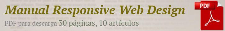 Hemos actualizado la descarga del Manual de Responsive Web Design, con 30 páginas en PDF: http://www.desarrolloweb.com/manuales/responsive-web-design.html