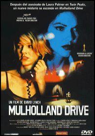 DVD CINE 1684 -- Mulholland drive (2001) EEUU. Dir.: David Lynch. Drama. Thriller. Cine dentro do cine. Películas de culto. Sinopse: en Hollywood, pola noite, unha muller nova vólvese amnésica tras sufrir un accidente de coche na estrada de Mulholland Drive. Tras o accidente, coñece a unha actriz australiana que acaba de chegar aos Angeles. Coa súa axuda, tentará recuperar a memoria e a identidade.