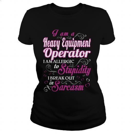 Heavy Equipment Operator-WOMEN - #tee test #purple hoodie. PURCHASE NOW =>…