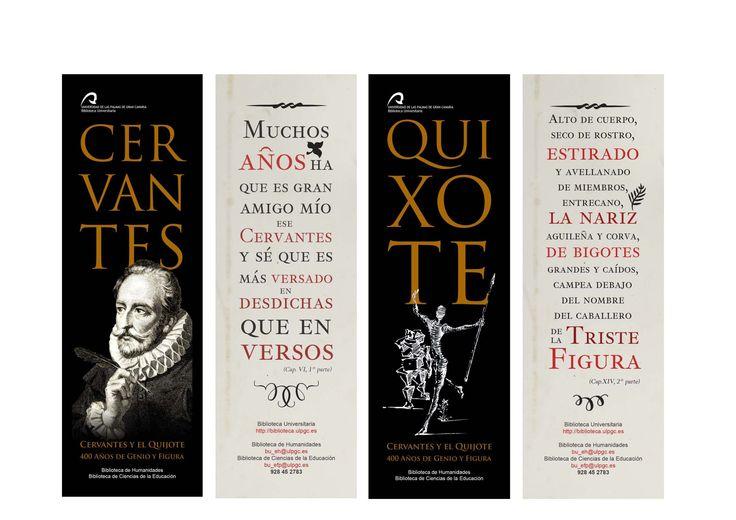 Cervantes y el Quijote: 400 años de genio y figura. Exposicón celebrada en la Biblioteca de Humanidades y Ciencias de la Educación, del 20 de abril al 20 de mayo.