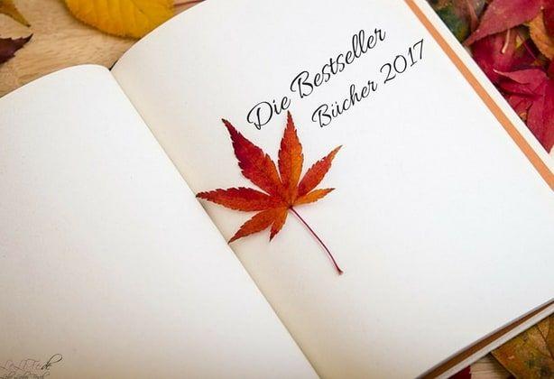 Die meistverkauften Bücher 2017: Bestseller Belletristik https://lelife.de/2018/02/die-meistverkauften-buecher-2017-bestseller-belletristik/ #Bücher #Lesen #Bestseller #Belletristik
