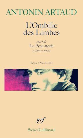 Antonin Artaud: L'Ombilic des Limbes & Le Pèse-nerfs (1925)