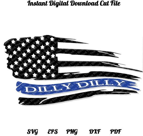 Dilly Dilly Blue Line Law Enforcement Police Flag funny printable Digital download cut file SVG, DXF, PNG, EpS, PdF http://etsy.me/2B6ibi5 #supplies #police #cardmakingstationery #svg #eps #dxf #silhouette #cricut #cutfile