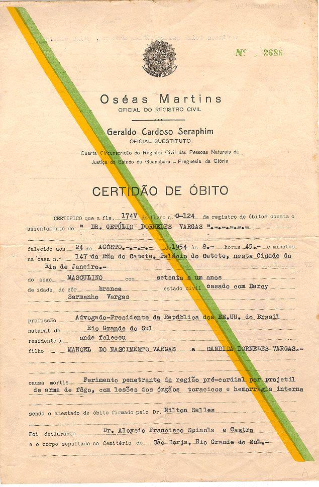 Certidão de óbito de Getulio Vargas emitida em 2 de fevereiro de 1965.  (CPDOC/GV rem.s. 1899.02.01) Obs de JuRicardo - certidão emitida em 1965? Não entendi...bem o site é da FGV...