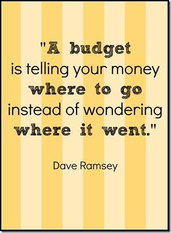 budget. I love Dave Ramsey and financial peace! Please please look into it! It has helped my husband and I so much. Our first year of marriage could have been scary if we didn't take the class before we got married.