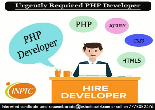 Urgently Required #PHP developer Skill required : Practical Knowledge of #HTML, J query, Ajax,MySQL, CSS Good object oriented and database programming skills Experience : More than 6 months Interested candidate send resume on : baroda@instantnaukri.com or call on 7778082476