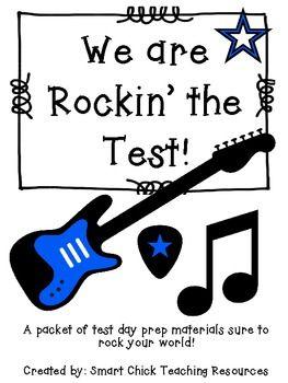 We are Rockin' the Test! ~ Free Pack of Test Day Prep Materials - Smart Chick - TeachersPayTeachers.com