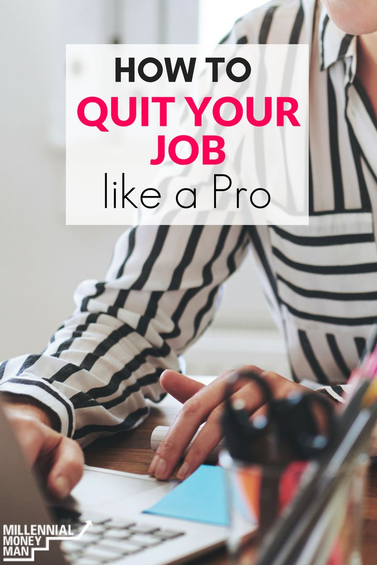 Best Quit Your Job Images On   Money Tips Career