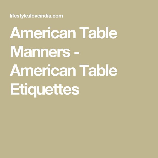 25 Best Ideas About Table Manners On Pinterest