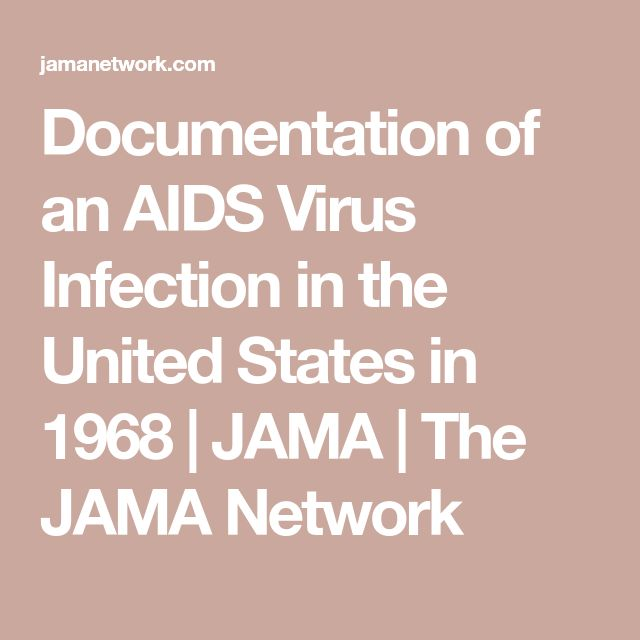 Documentation of an AIDS Virus Infection in the United States in 1968 | JAMA | The JAMA Network