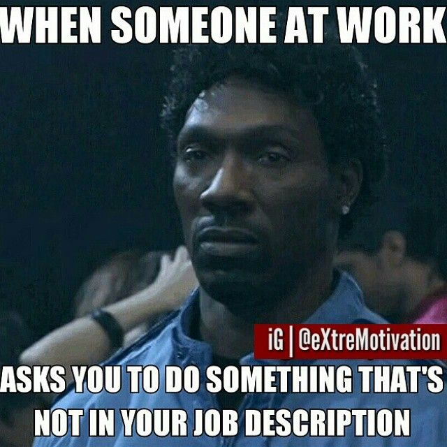 Dumb dum does that and thinks it's a great idea that everyone needs to know the other persons job till I had to tell her it's not in my job description..Lord pls give me my residency fast so she will not have the satisfaction of telling me that I have been let go or pls pls give me the presence of mind to search for a job before my contract end..
