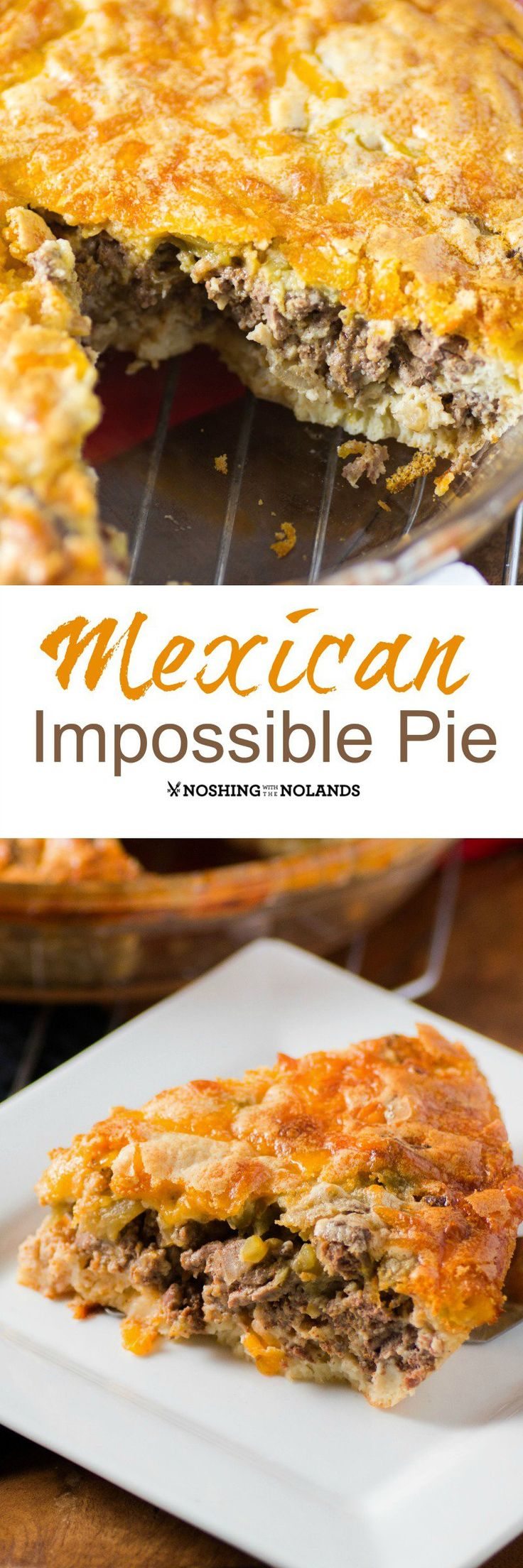 Mexican Impossible Pie by Noshing With The Nolands will quickly become a favorite in your household!  All you need is a few simple ingredients and voila, a delish dish!