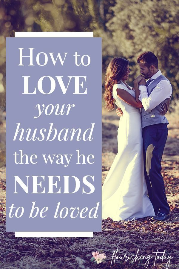 The right way to Love Your Husband (the way in which he needs to be cherished!)