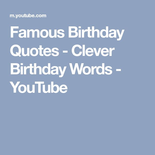 Best 25+ Famous Birthday Quotes Ideas On Pinterest
